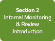 Section 2: Internal Monitoring & Review Introduction