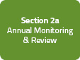 Section 2a: Annual Monitoring & Review
