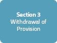 Section 3: Withdrawal of Provision