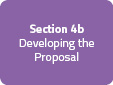 Section 4b: Developing the Proposal
