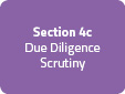 Section 4c: Due Diligence Scrutiny