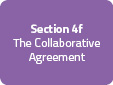 Section 4f: The Collaborative Agreement